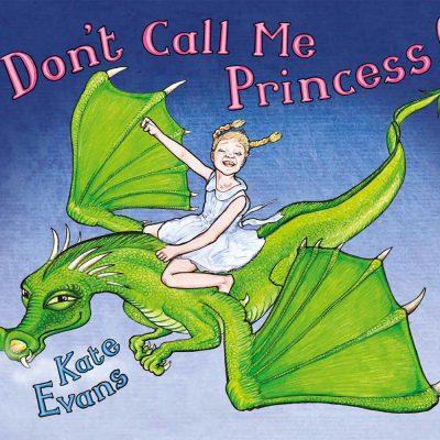 Don't Call Me Princess cover image